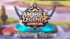 Mobile Legends: Adventure – Wishing Shrine